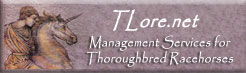 TLore.net Management Services for Thoroughbred Race Horses